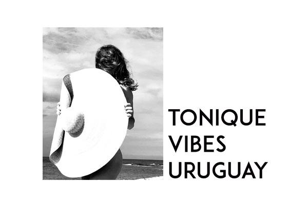 tonique vibes uruguay